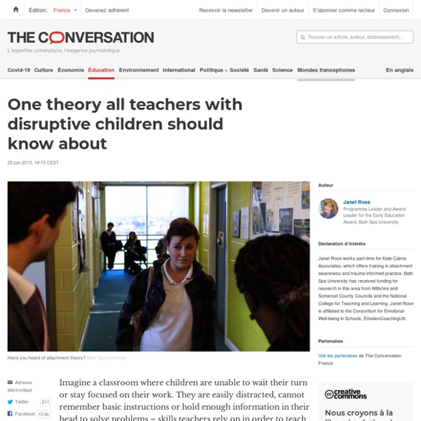 One theory all teachers with disruptive children should know about