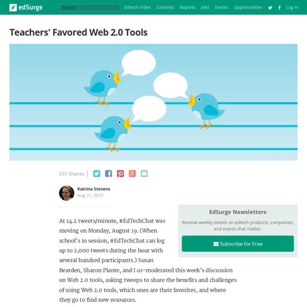 Teachers' Favored Web 2.0 Tools