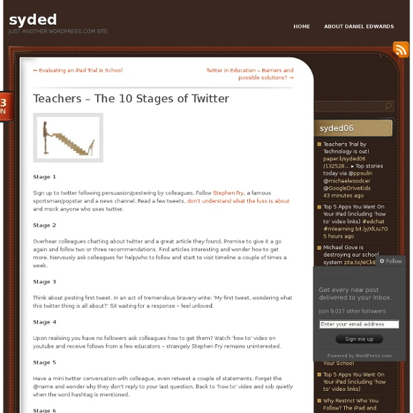 Teachers – The 10 Stages of Twitter