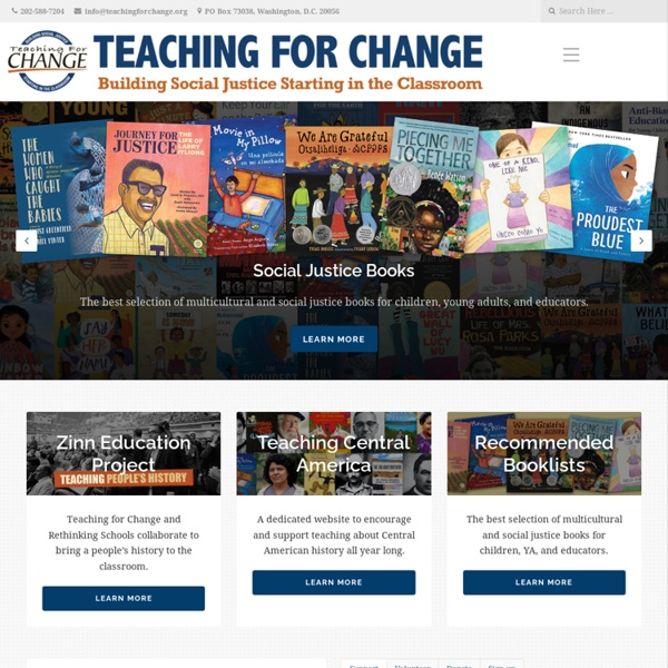 Teaching for Change Building Social Justice Starting in the Classroom