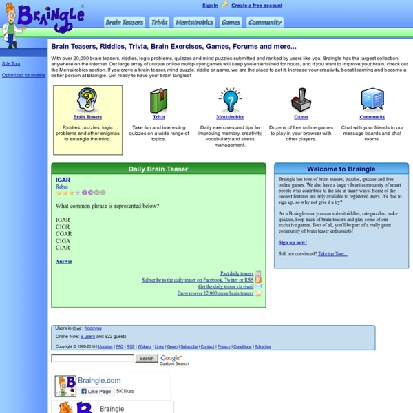 Braingle: Brain Teasers, Puzzles, Riddles, Trivia and Games