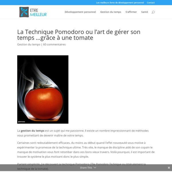 La Technique Pomodoro ou l'art de gérer son temps grâce à une tomate