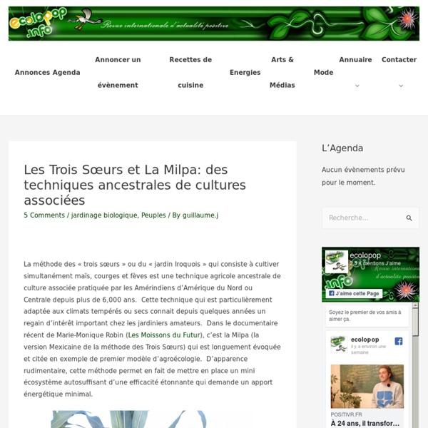 Les Trois Sœurs et La Milpa: des techniques ancestrales de cultures associées - ecoloPop