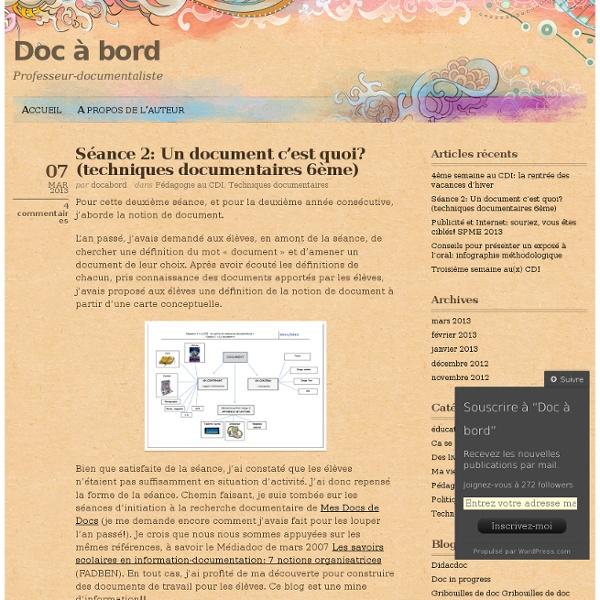Séance 2: Un document c'est quoi? (techniques documentaires 6ème)
