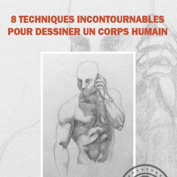 8 techniques incontournables pour dessiner un corps humain.pdf