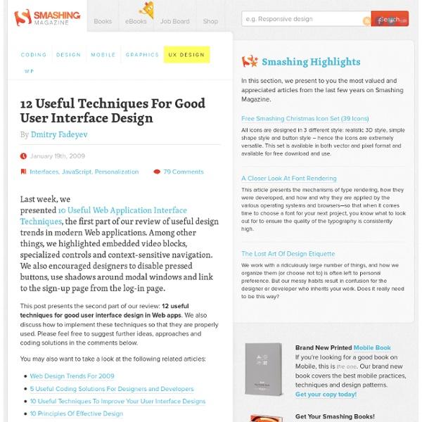 3 User Interface Design Techniques: 12 Useful Techniques For Good User Interface Design - Smashing rh:pearltrees.com,Design