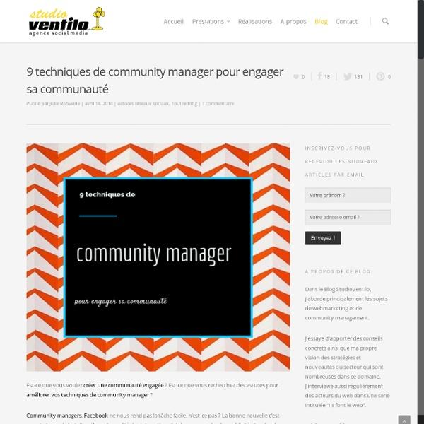 9 techniques de community manager pour engager sa communauté