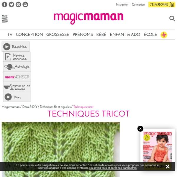 Tricoter : points de tricot, modèle et patron tricot pour tricots enfant ou layette, pull laine, écharpe, chaussons