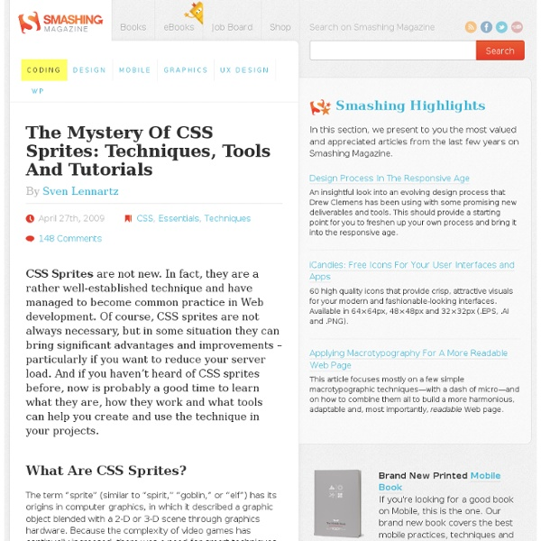 The Mystery Of CSS Sprites: Techniques, Tools And Tutorials - Smashing Magazine