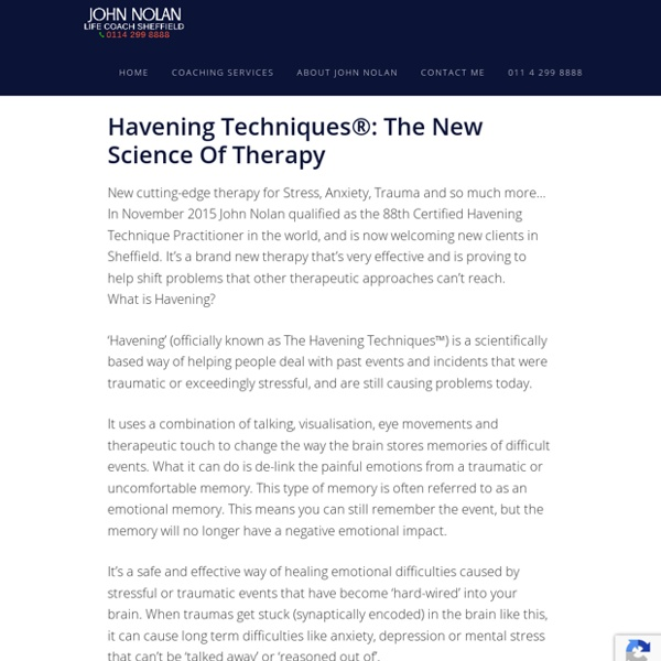 Havening Techniques®: The New Science Of Therapy