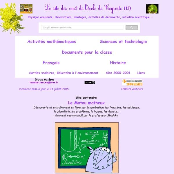 Sciences et technologie en images (CM2 de l'école primaire de Ceyreste) : activités concrètes à caractère ludique en physique, techno, chimie, biologie ...