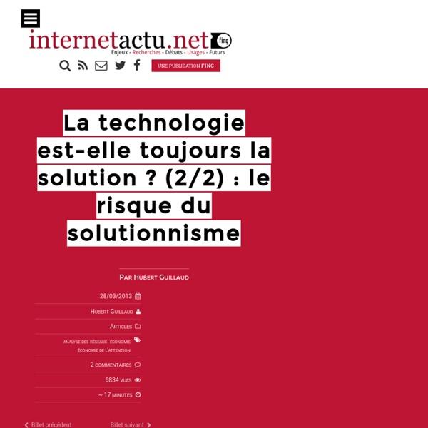 La technologie est-elle toujours la solution ? (2/2) : le risque du solutionnisme