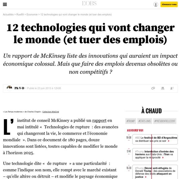 12technologies qui vont changer le monde (et tuer des emplois)