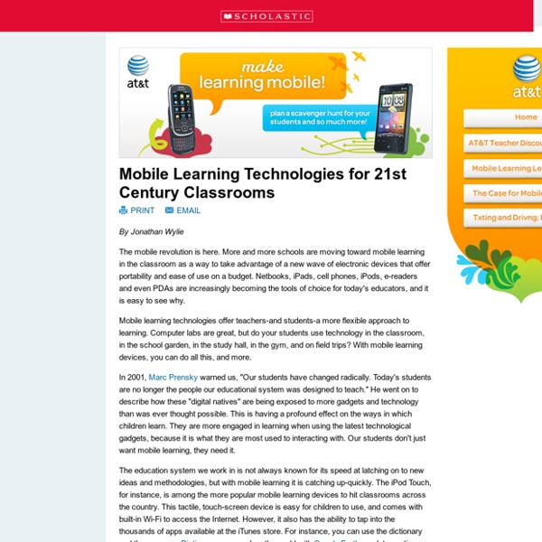 Mobile Learning Technologies for 21st Century Classrooms