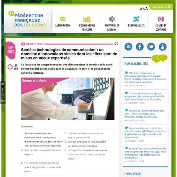 Santé et technologies de communication : un domaine d'innovations vitales dont les effets sont de mieux en mieux expertisés