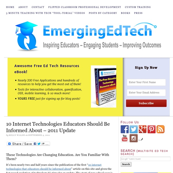 10 Internet Technologies Educators Should Be Informed About – 2011 Update