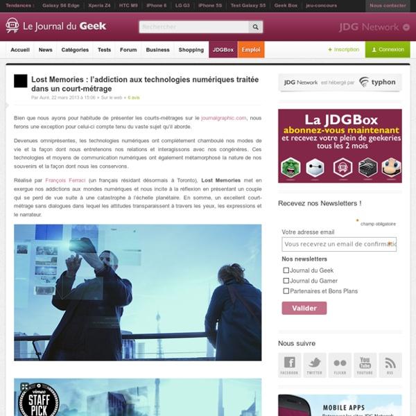 Lost Memories : l'addiction aux technologies numériques traitée dans un court-métrage
