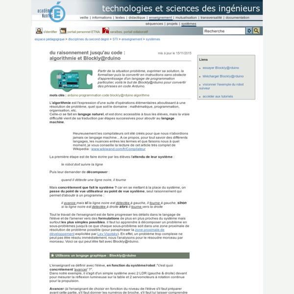 Technologies et sciences des ingénieurs - du raisonnement jusqu'au code : algorithmie et Blockly@rduino