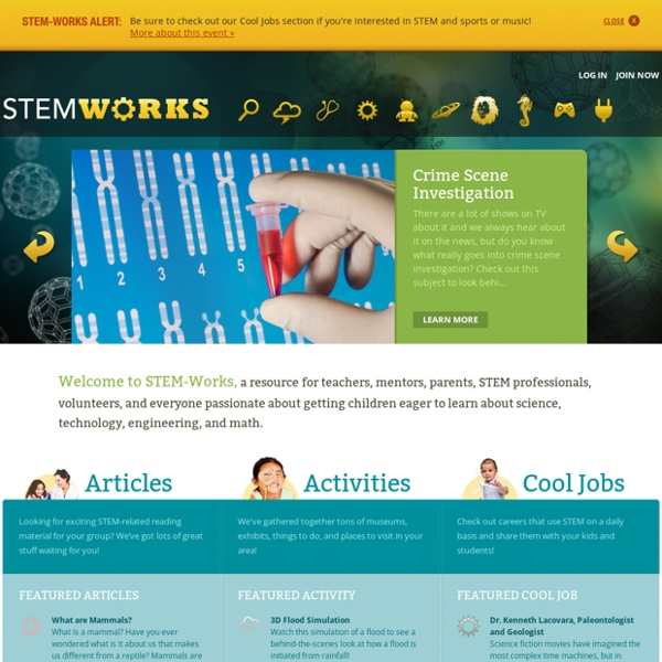 STEM-Works - Science, Technology, Math & Engineering Resources for Kids