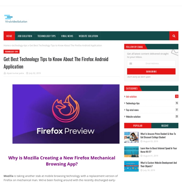 Get Best Technology Tips to Know About The Firefox Android Application
