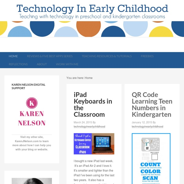 Technology In Early Childhood - Teaching with Technology in Kindergarten and Pre-school Classrooms