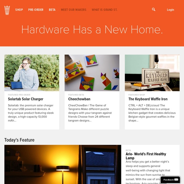 Grand St. Creative Technology Marketplace : Shop, Pre-Order and Beta Products