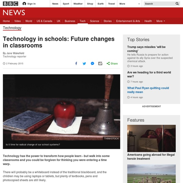 Technology in schools: Future changes in classrooms