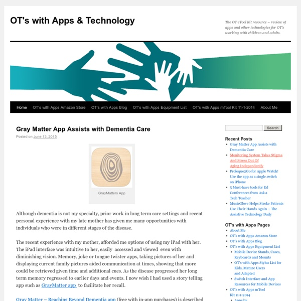 The OT iTool Kit resource – review of apps and resources for OT's working with children and adults.