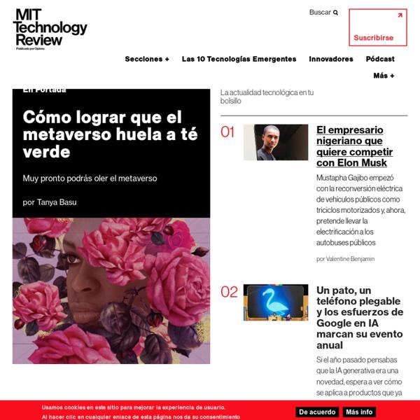 MIT Technology Review: La autoridad en el futuro de la tecnología