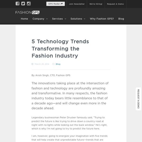 5 Technology Trends Transforming the Fashion Industry - Fashion GPSFashion GPS