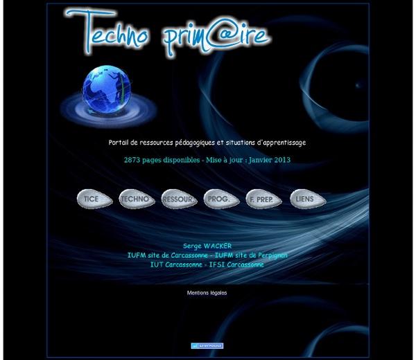 TECHNOPRIMAIRE : portail de ressources en Tice et en technologie - Institut universitaire de formation des maîtres de l'académie de Montpellier