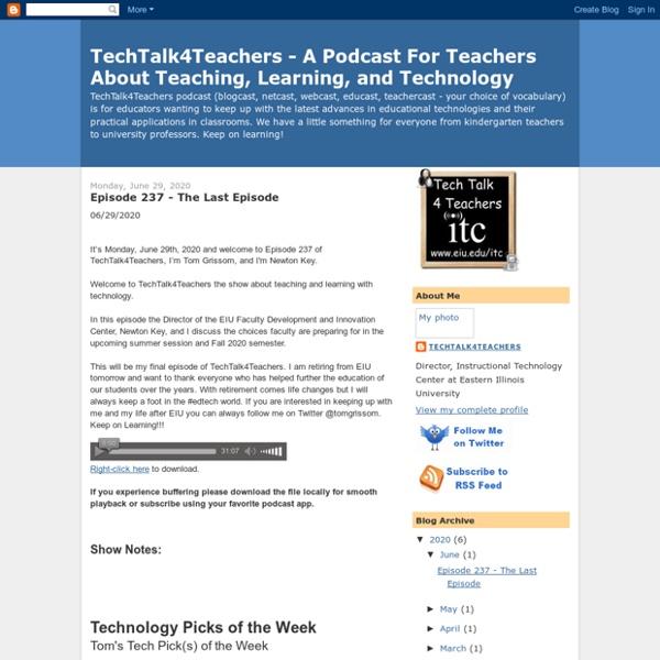 TechTalk4Teachers - A Podcast For Teachers About Teaching, Learning, and Technology