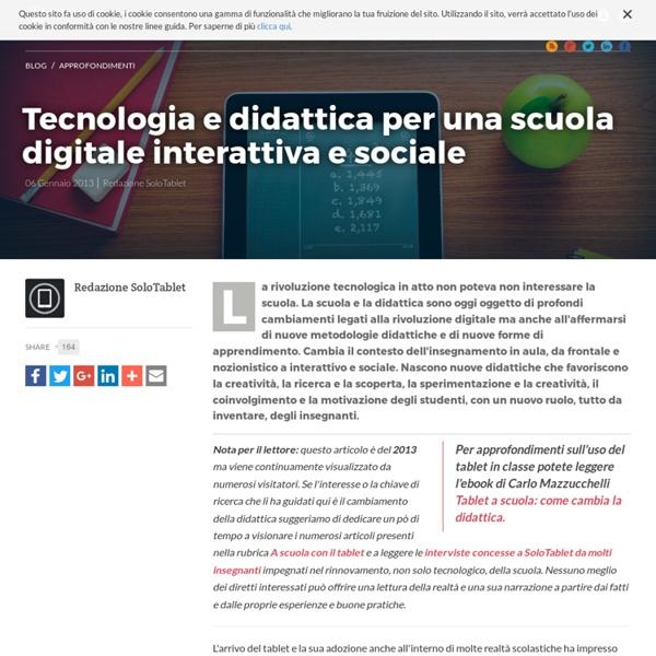 Tecnologia e didattica per una scuola digitale interattiva e sociale