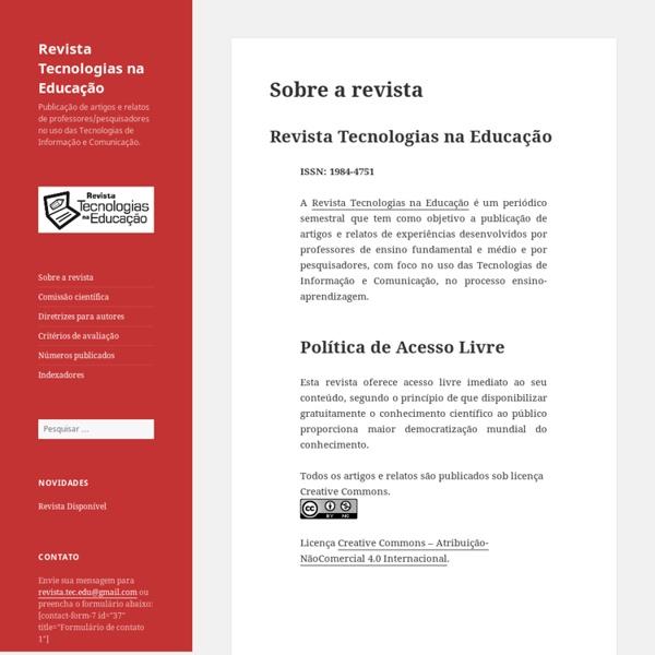 Revista Tecnologias na Educação – Publicação de artigos e relatos de professores/pesquisadores no uso das Tecnologias de Informação e Comunicação.
