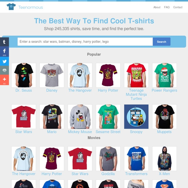 Teenormous - Funny t-shirts, vintage tees, custom tshirts and cool shirts from all over the internet