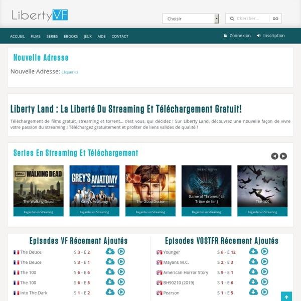 La Liberté Sans Limite ! LibertyLand.tv films, series...