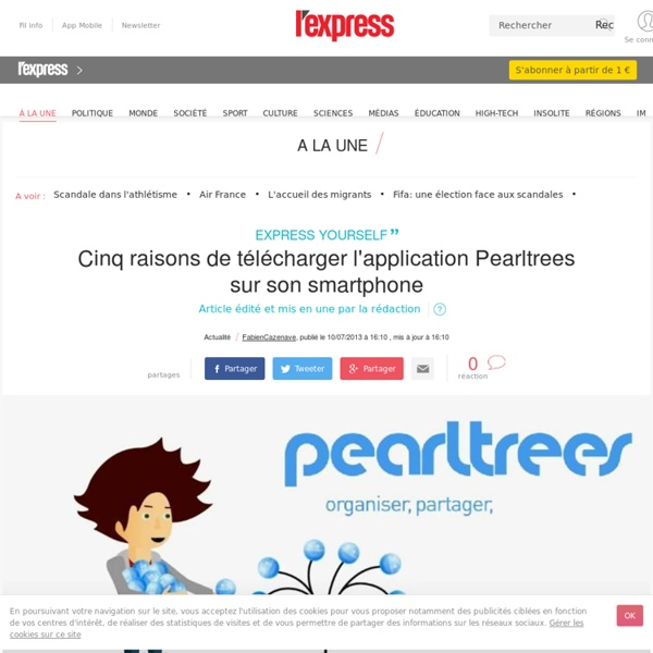 5 raisons de télécharger l'application Pearltrees