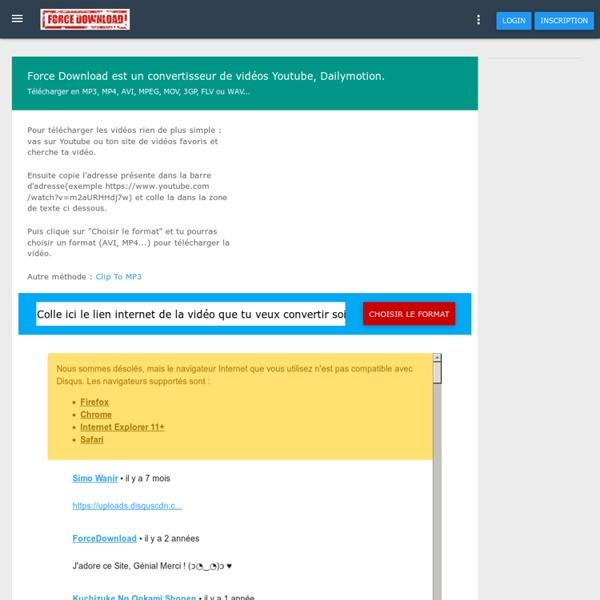 Telecharger gratuitement les videos Youtube, DailyMotion en MP3, MP4, AVI, MOV...
