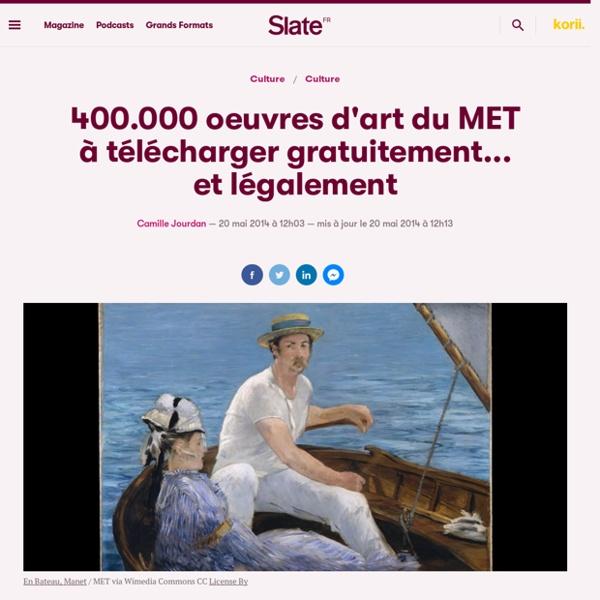 400.000 oeuvres d'art du MET à télécharger gratuitement... et légalement