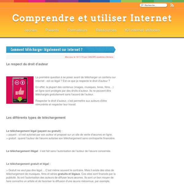 Comment télécharger légalement sur Internet ? - Comprendre et utiliser Internet