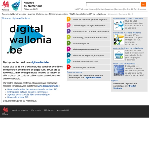 Agence Wallonne des Télécommunications, la plateforme ICT de la Wallonie