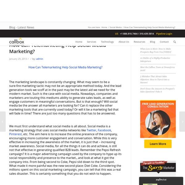 How Can Telemarketing Help Social Media Marketing?