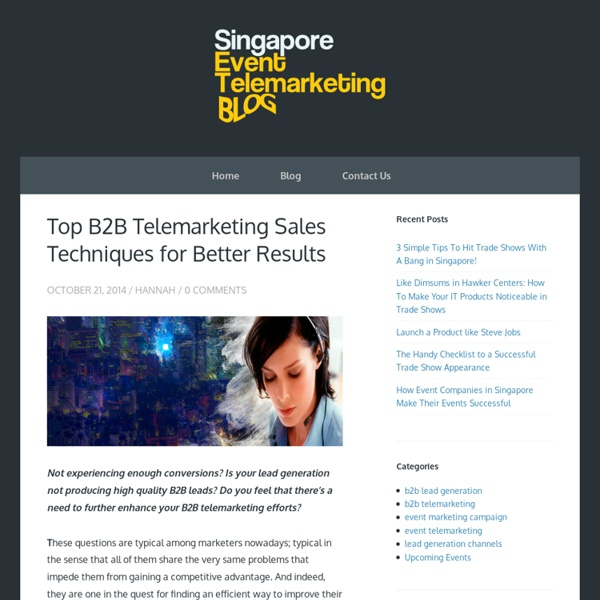 Top B2B Telemarketing Sales Techniques for Better Results