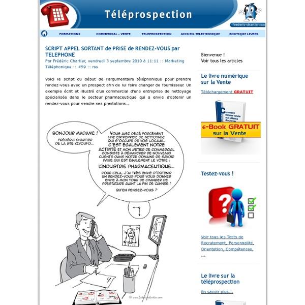 SCRIPT APPEL SORTANT de PRISE de RENDEZ-VOUS par TELEPHONE - TELEPROSPECTION