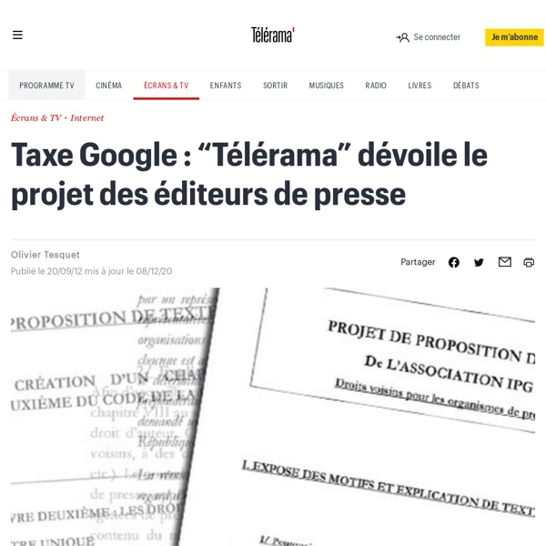"""Taxe Google : """"Télérama"""" dévoile le projet des éditeurs de presse - L'actu Médias / Net"""