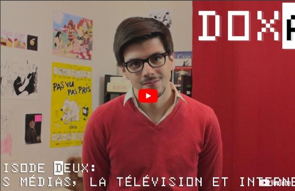 Doxa #2 - Les médias, la télévision et internet