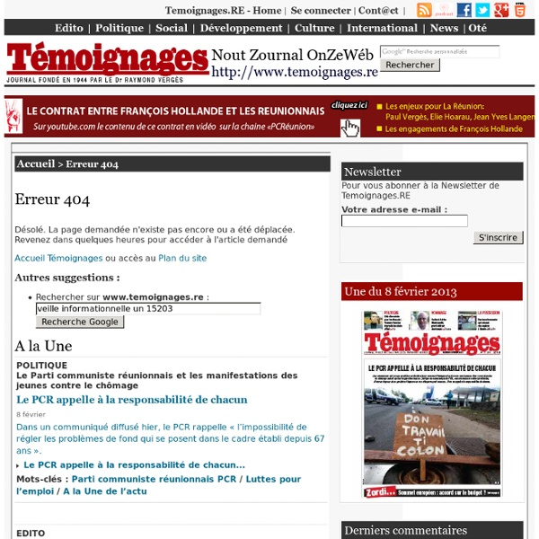 La veille informationnelle : un outil de stratégie économique - Les TICs à La Réunion - <Témoignages.RE> - Nout Zournal OnZeWéb - De l'importance de collecter la bonne information sur Internet -1- - Journal quotidien d'information ile de La Reunion Ocean