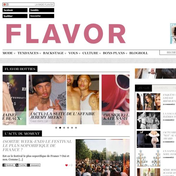 Flavor Magazine – Mode, Beauté, Culture, Backstage et bien plus encore.