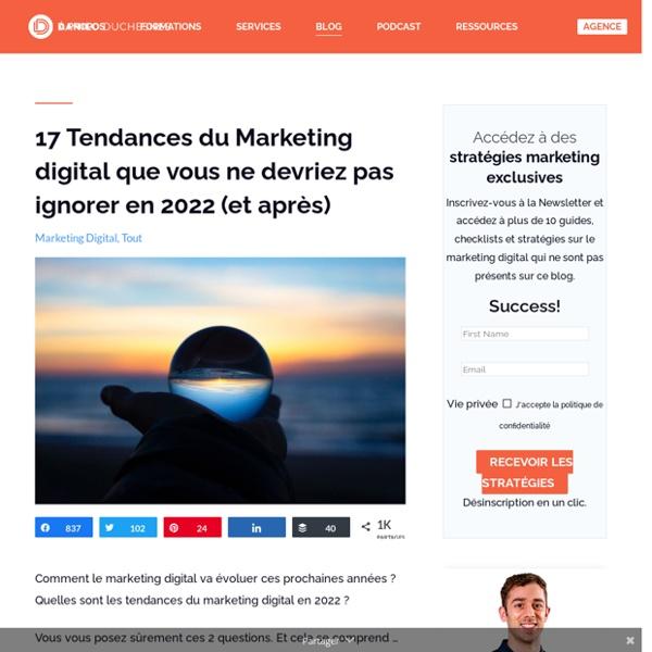 15 Tendances du Marketing digital à suivre de près en 2020 (et après)