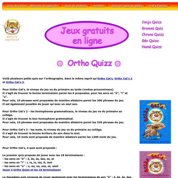 Ortho Quizz : jeux français gratuits sur l'orthographe, les terminaisons et les homophones grammaticaux